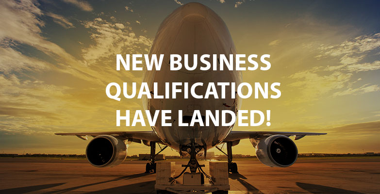 New Business Quals HAve Landed